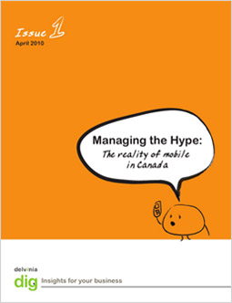 Managing the Hype: The reality of mobile in Canada