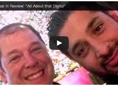 "Our Year in Review: ""All About That Digital"""