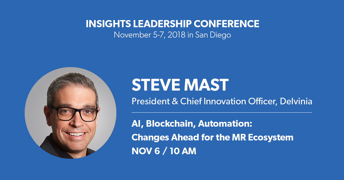 "At next week's ILC2018, hosted by the Insights Association, Delvinia President and Chief Innovation Officer Steve Mast will be taking part in a discussion titled ""AI, Blockchain, Automation"" focusing on how brands are applying technologies in the evolving insights ecosystem to tap into their customers and solve today's business challenges."